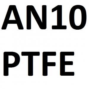 AN10 PTFE